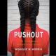 Black Girl Pushout